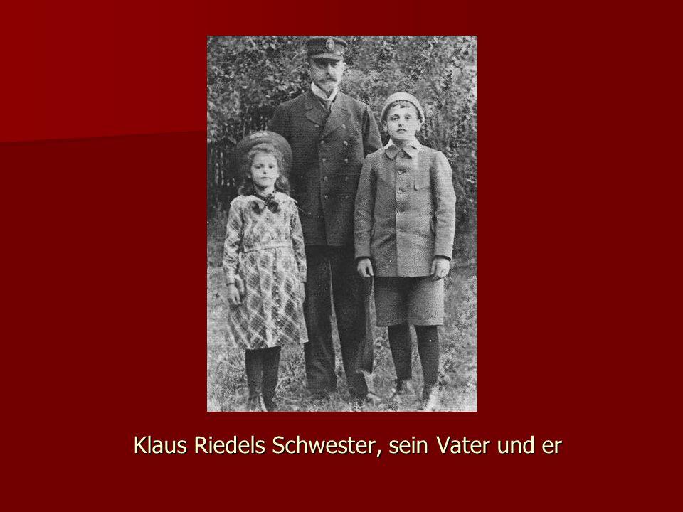 Klaus Riedels Schwester, sein Vater und er