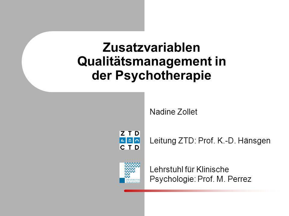 Zusatzvariablen Qualitätsmanagement in der Psychotherapie