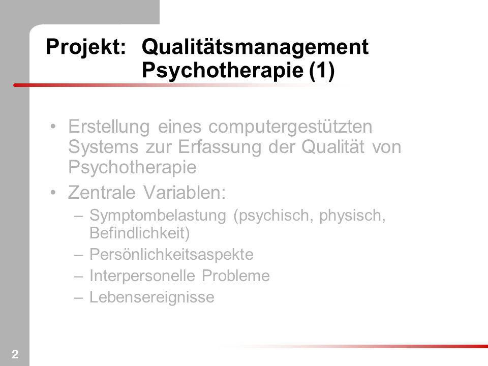 Projekt: Qualitätsmanagement Psychotherapie (1)