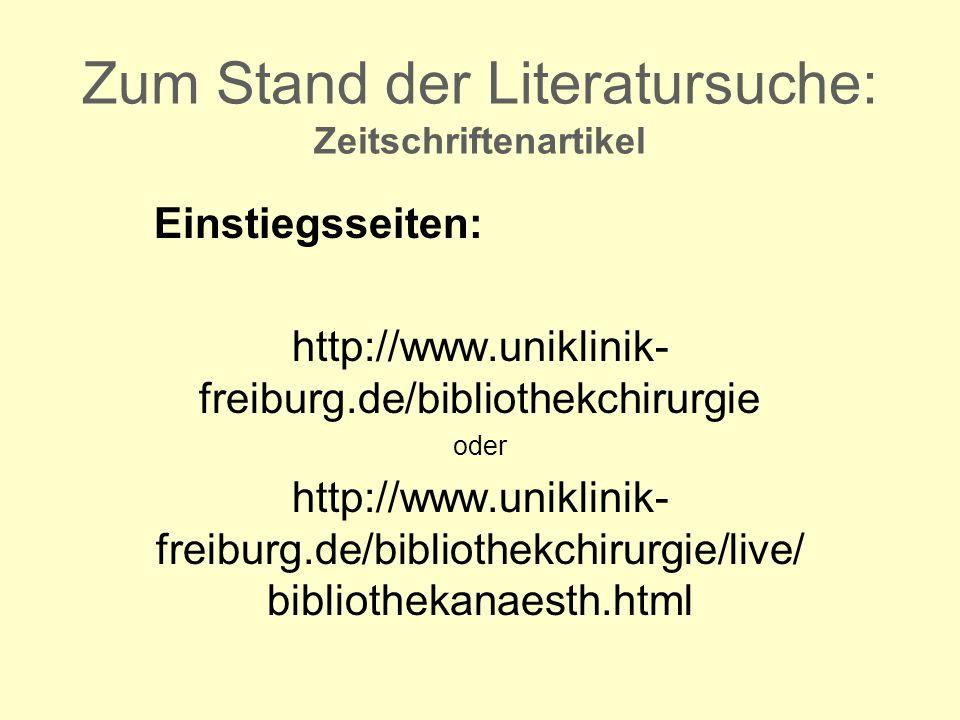 Zum Stand der Literatursuche: Zeitschriftenartikel