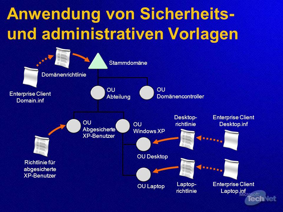Anwendung von Sicherheits- und administrativen Vorlagen