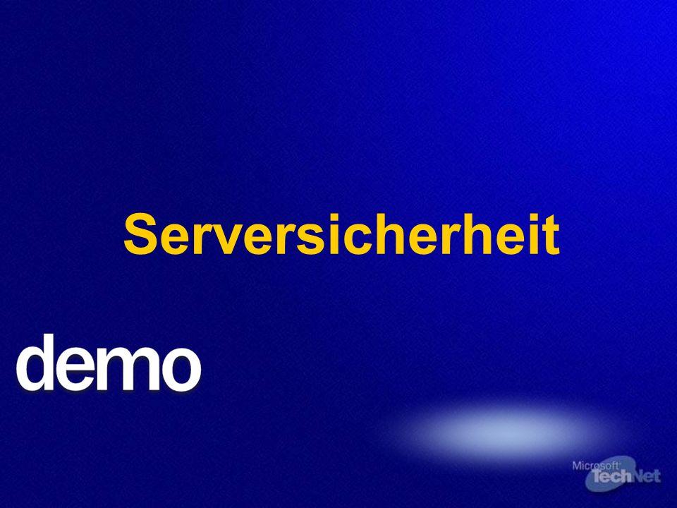 Implemation von Client- und Serversicherheit Serversicherheit