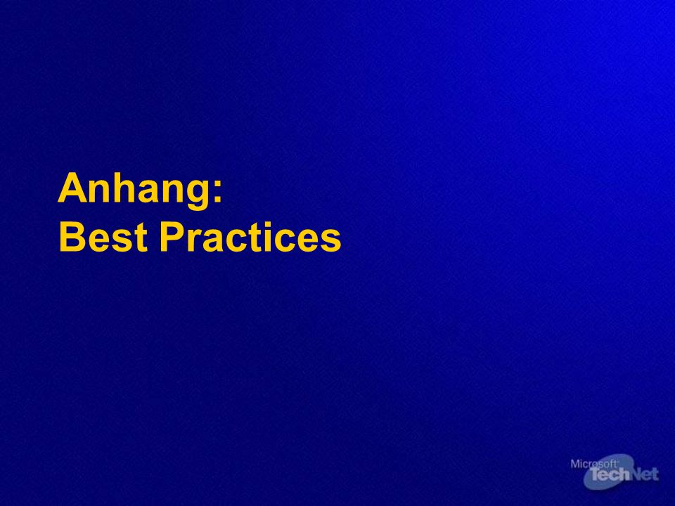 Anhang: Best Practices