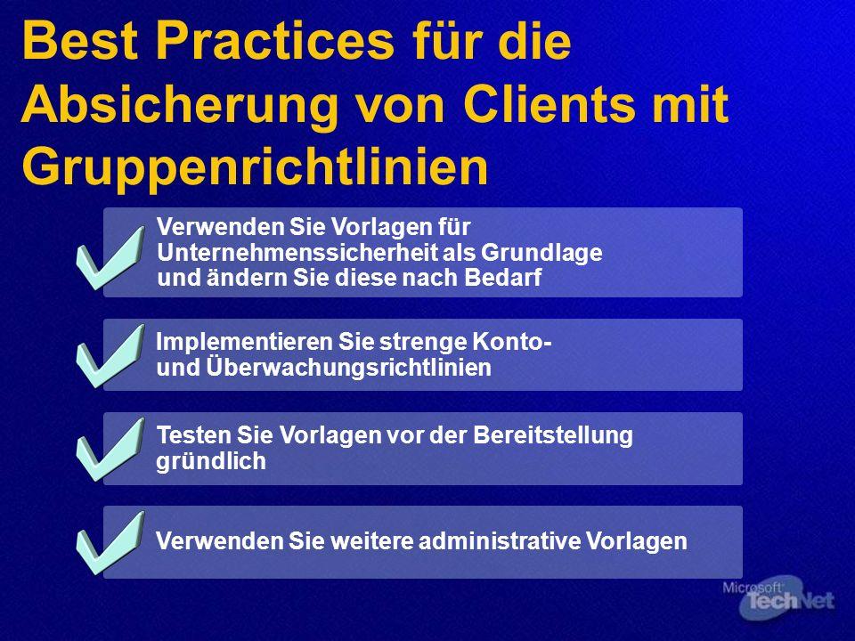 Best Practices für die Absicherung von Clients mit Gruppenrichtlinien