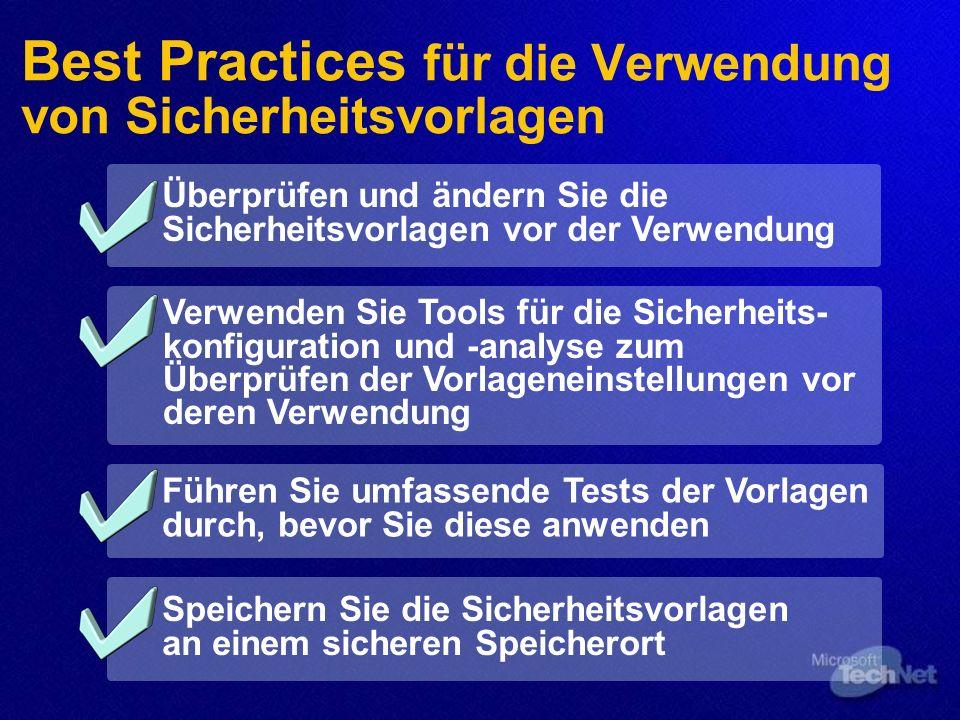 Best Practices für die Verwendung von Sicherheitsvorlagen