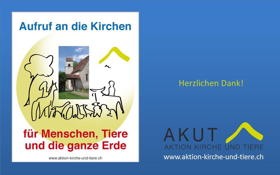 Herzlichen Dank! www.aktion-kirche-und-tiere.ch