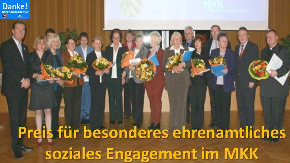 Preis für besonderes ehrenamtliches soziales Engagement im MKK