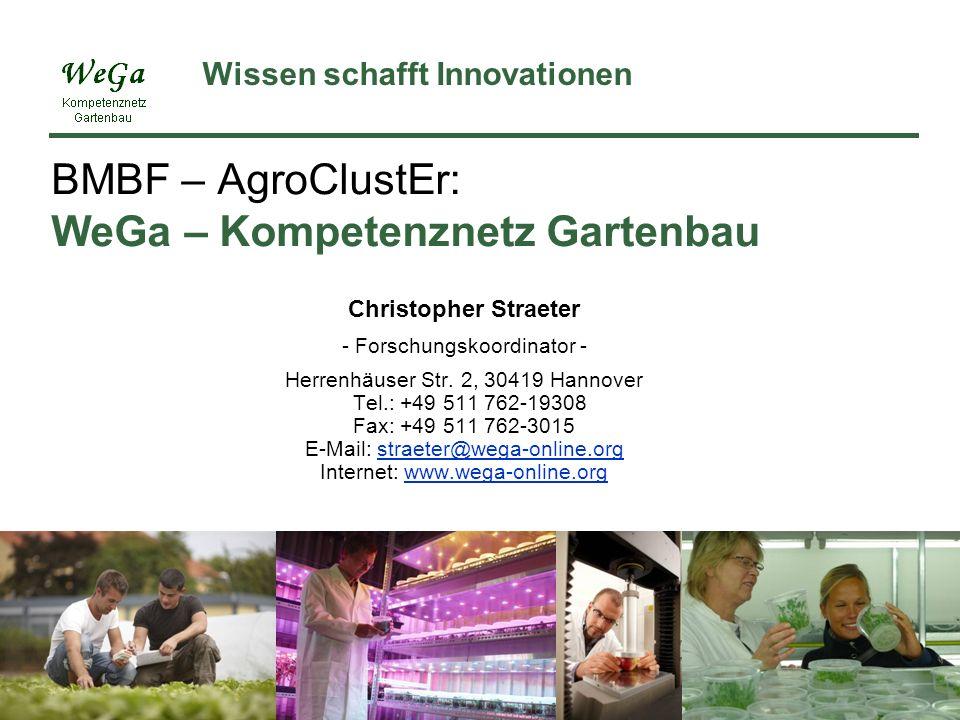 BMBF – AgroClustEr: WeGa – Kompetenznetz Gartenbau