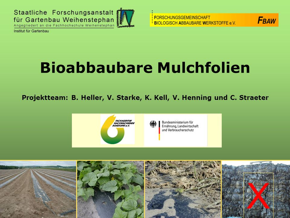X Bioabbaubare Mulchfolien