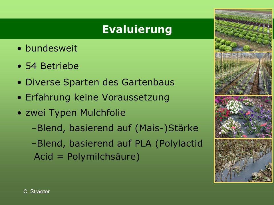 Evaluierung bundesweit 54 Betriebe Diverse Sparten des Gartenbaus