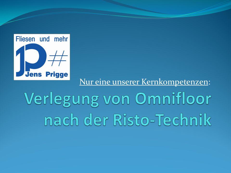 Verlegung von Omnifloor nach der Risto-Technik