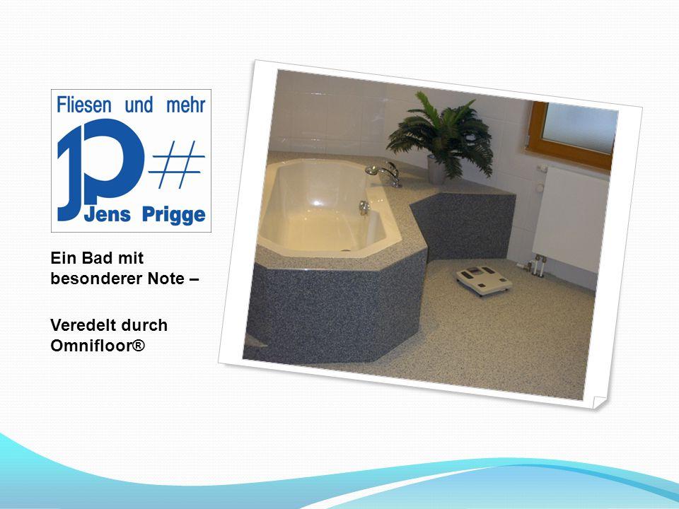 Ein Bad mit besonderer Note –