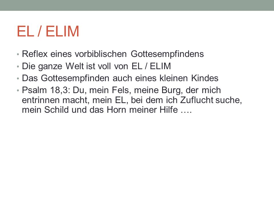 EL / ELIM Reflex eines vorbiblischen Gottesempfindens