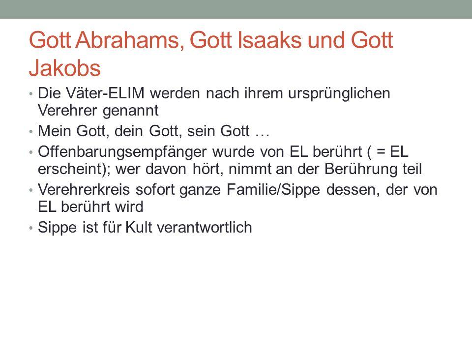 Gott Abrahams, Gott Isaaks und Gott Jakobs