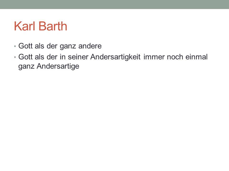 Karl Barth Gott als der ganz andere