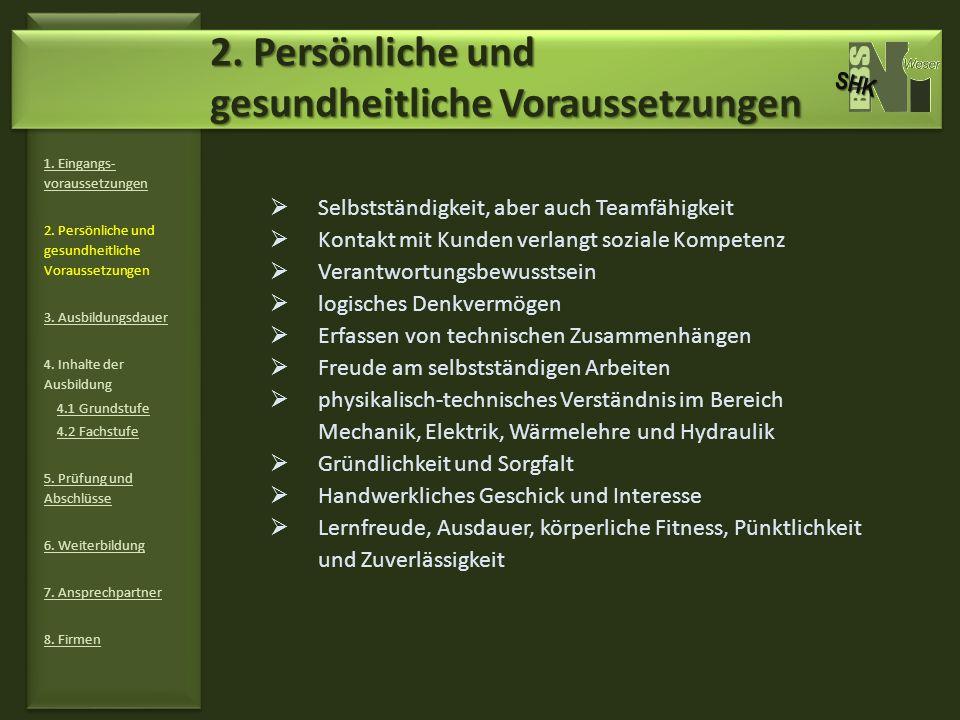 2. Persönliche und gesundheitliche Voraussetzungen