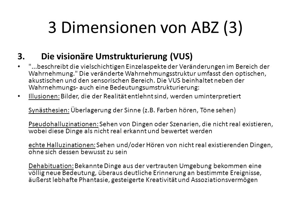 3 Dimensionen von ABZ (3) Die visionäre Umstrukturierung (VUS)