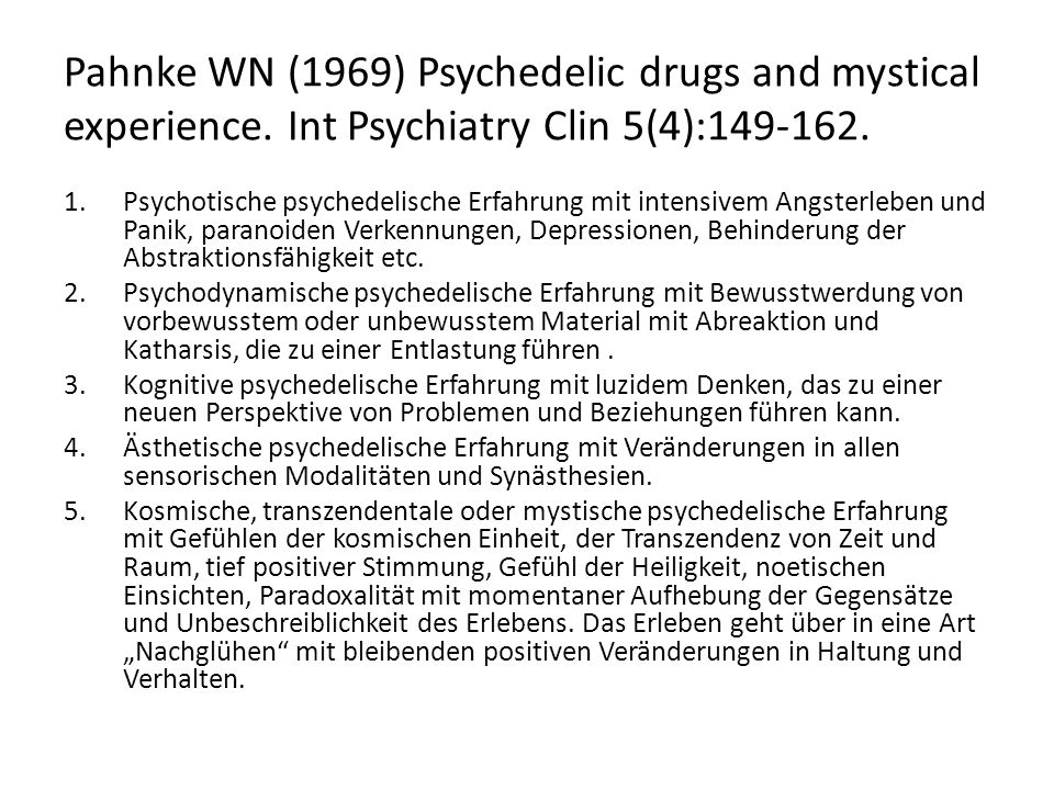 Pahnke WN (1969) Psychedelic drugs and mystical experience