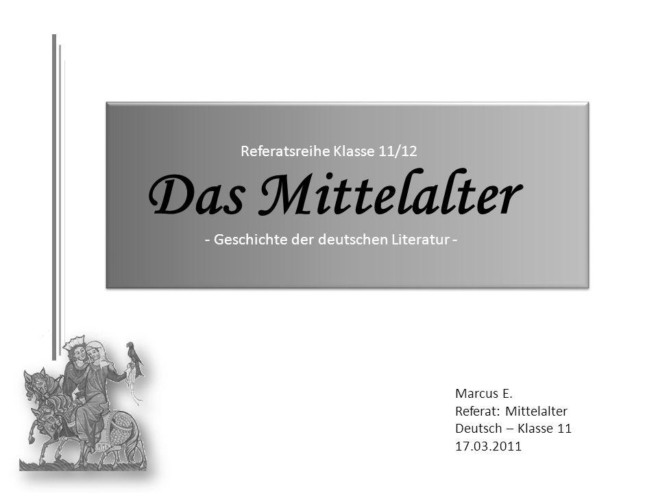 Das Mittelalter Referatsreihe Klasse 11/12