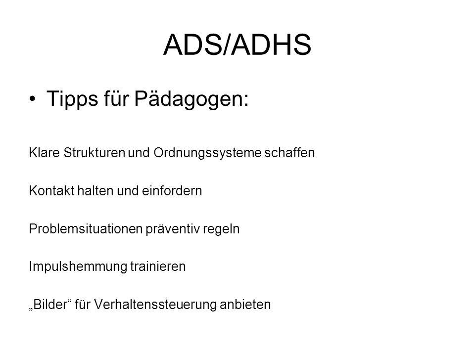 ADS/ADHS Tipps für Pädagogen: