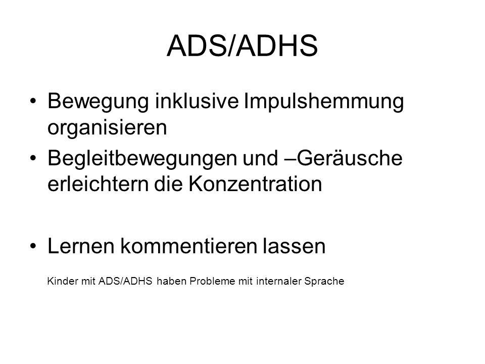 ADS/ADHS Bewegung inklusive Impulshemmung organisieren