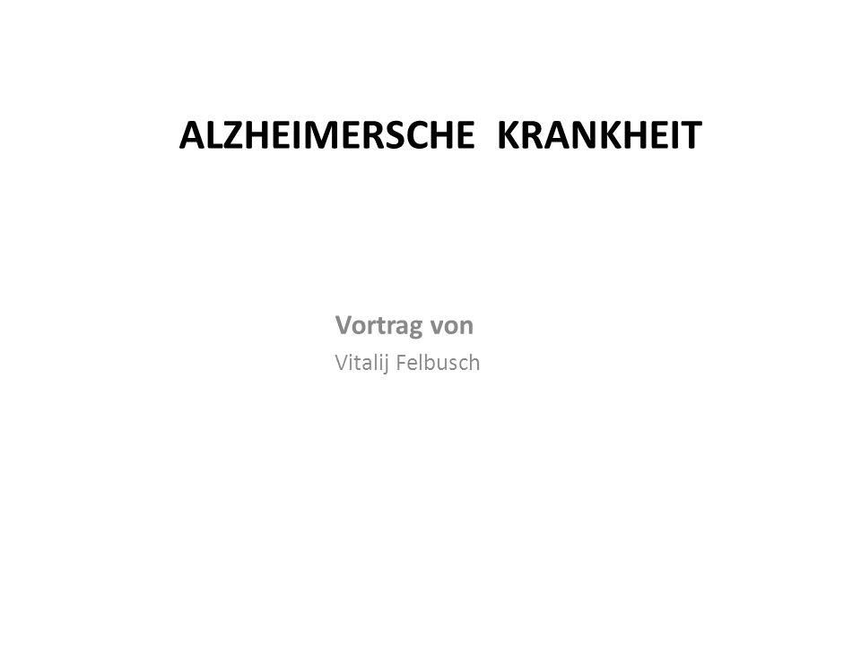 Alzheimersche Krankheit