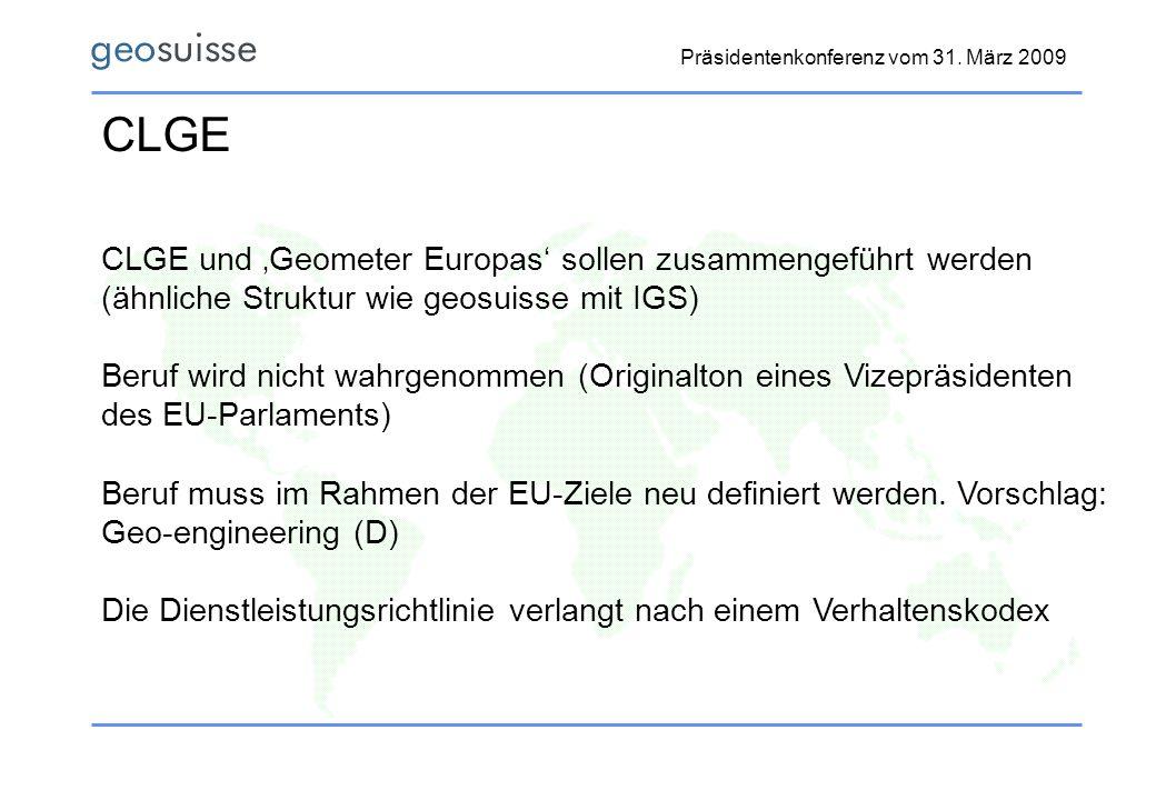 CLGE CLGE und 'Geometer Europas' sollen zusammengeführt werden
