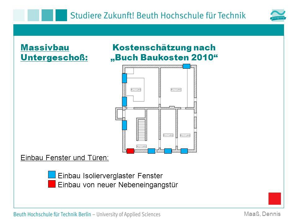 """Massivbau Untergeschoß: Kostenschätzung nach """"Buch Baukosten 2010"""