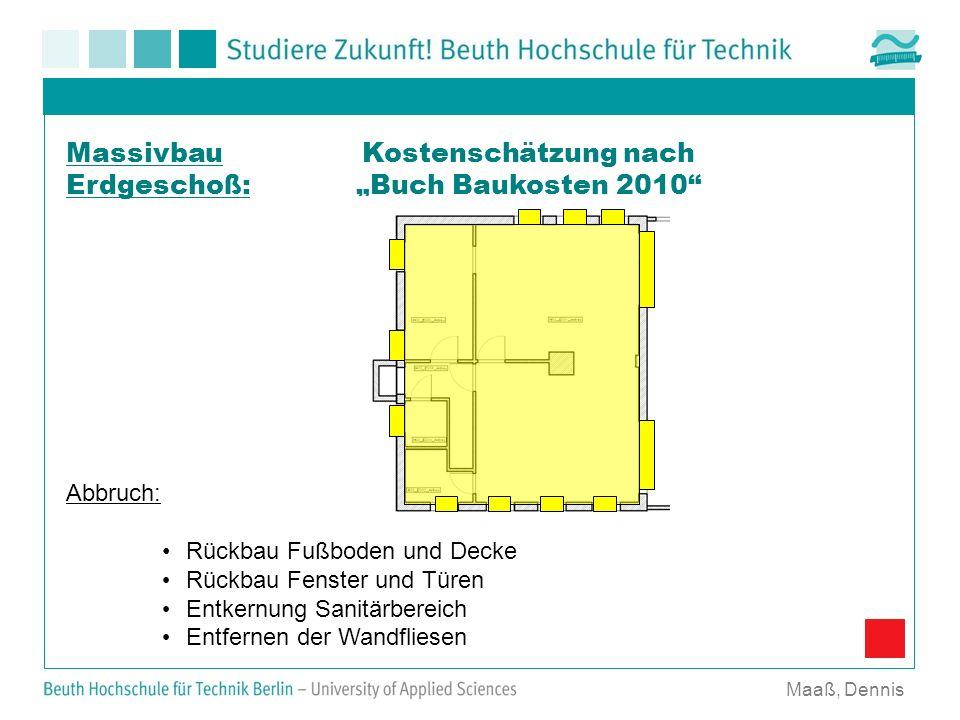 """Massivbau Erdgeschoß: Kostenschätzung nach """"Buch Baukosten 2010"""
