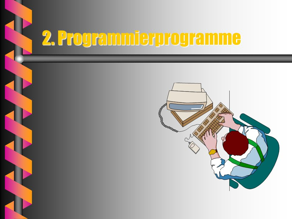 2. Programmierprogramme