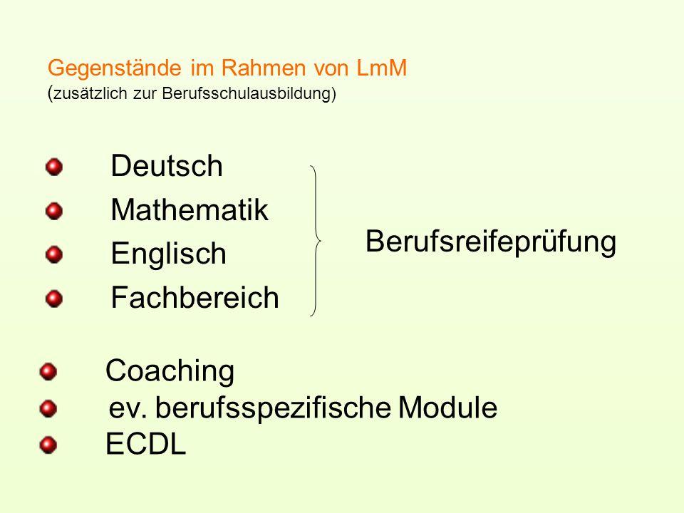 Gegenstände im Rahmen von LmM (zusätzlich zur Berufsschulausbildung)