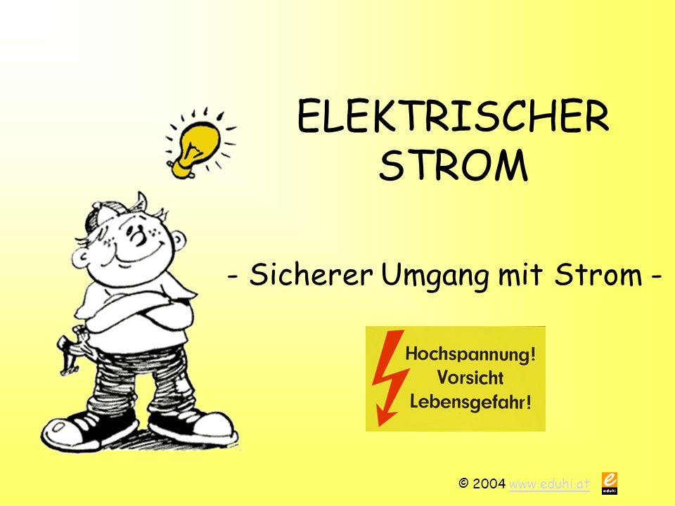 - Sicherer Umgang mit Strom -