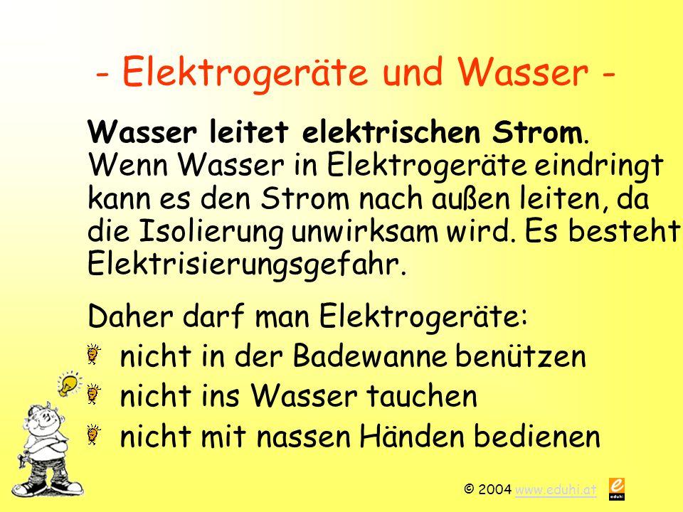 - Elektrogeräte und Wasser -