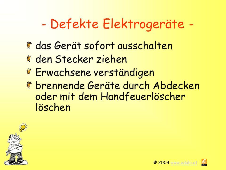 - Defekte Elektrogeräte -