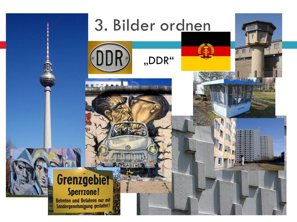 "3. Bilder ordnen ""DDR"