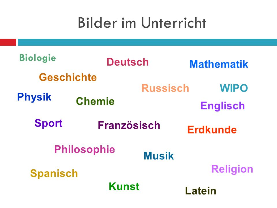 Bilder im Unterricht Biologie Deutsch Mathematik Geschichte Russisch