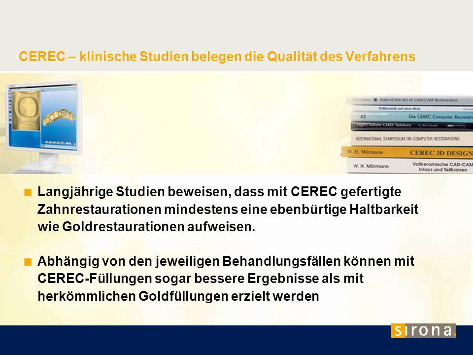 CEREC – klinische Studien belegen die Qualität des Verfahrens