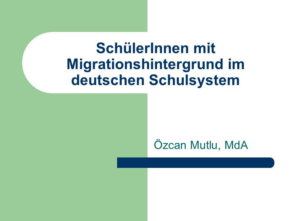 SchülerInnen mit Migrationshintergrund im deutschen Schulsystem