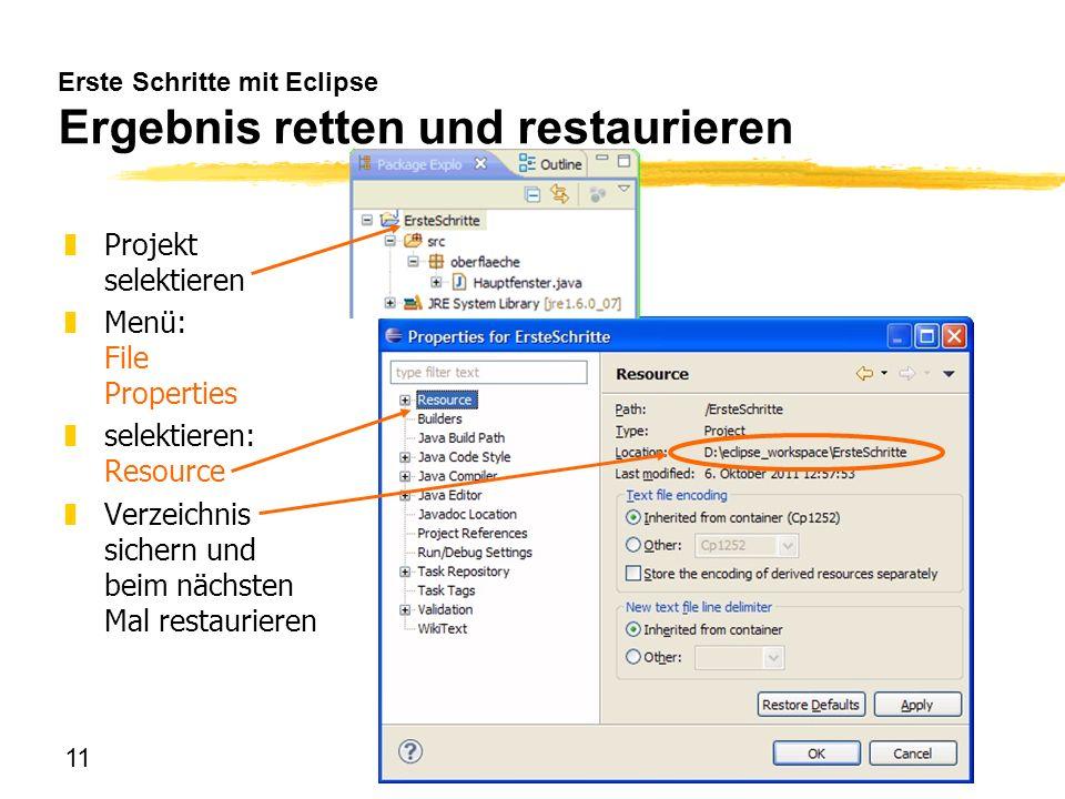 Erste Schritte mit Eclipse Ergebnis retten und restaurieren