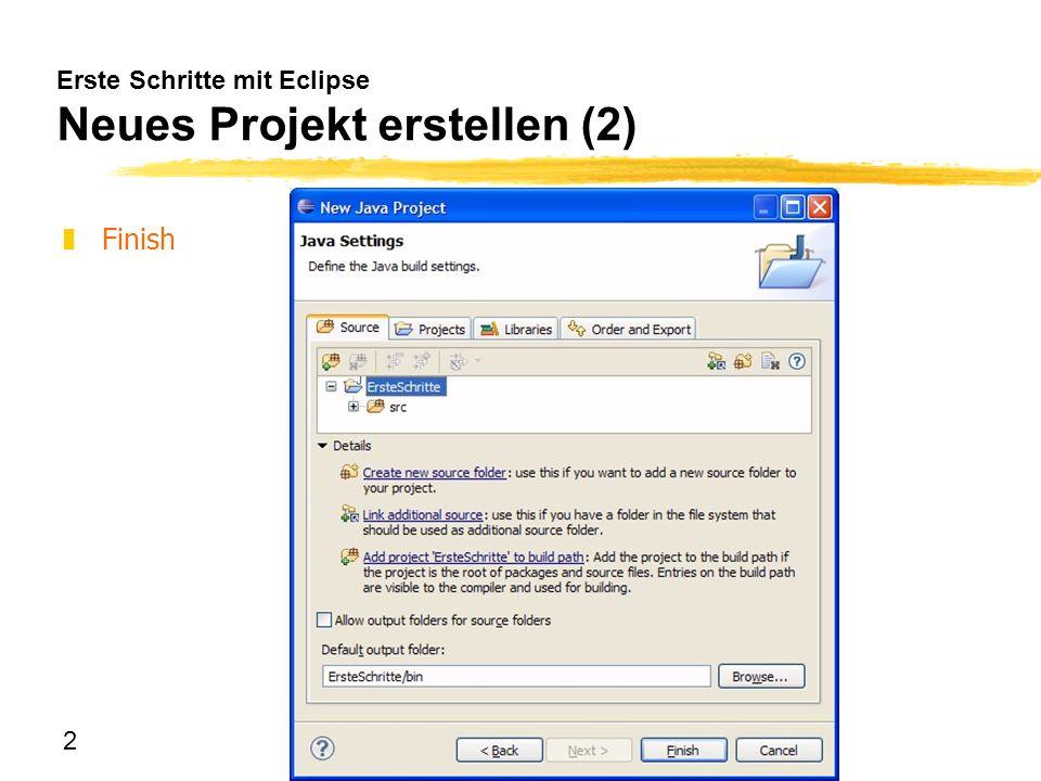 Erste Schritte mit Eclipse Neues Projekt erstellen (2)