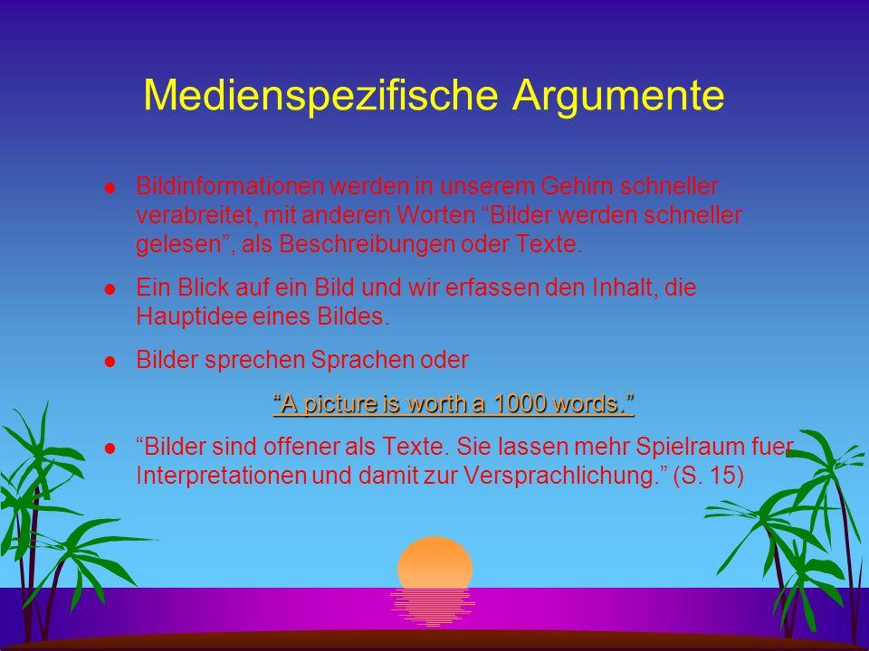 Medienspezifische Argumente