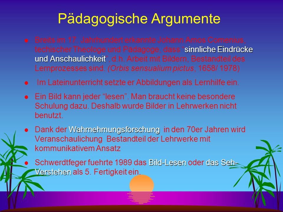 Pädagogische Argumente