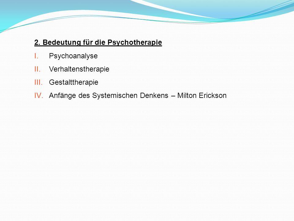 2. Bedeutung für die Psychotherapie