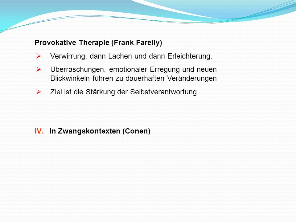 Provokative Therapie (Frank Farelly)