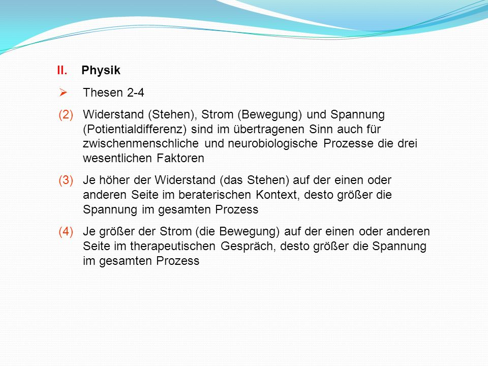 Physik Thesen 2-4.