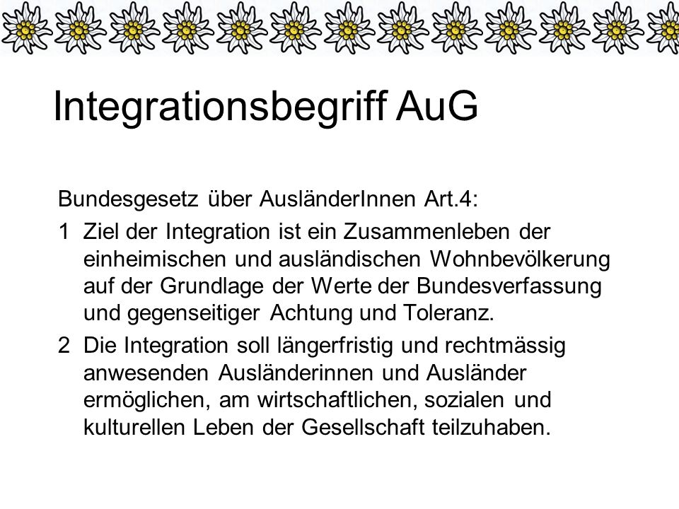 Integrationsbegriff AuG