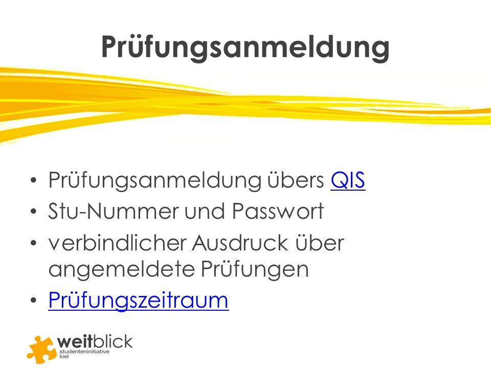 Prüfungsanmeldung Prüfungsanmeldung übers QIS Stu-Nummer und Passwort