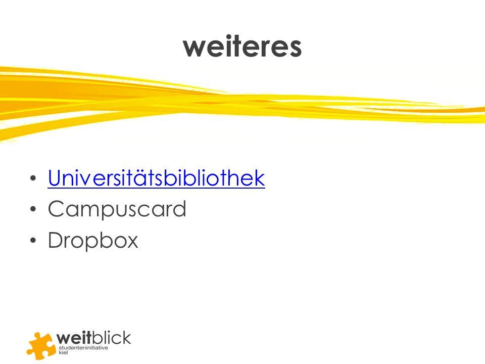 weiteres Universitätsbibliothek Campuscard Dropbox