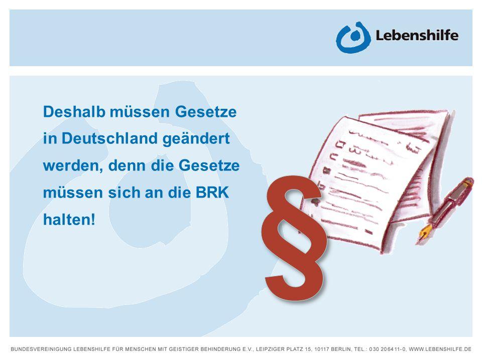 § Deshalb müssen Gesetze in Deutschland geändert
