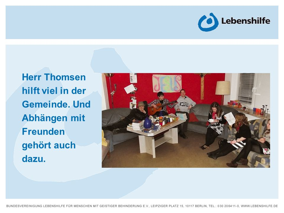 Herr Thomsen hilft viel in der Gemeinde